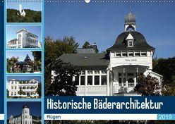 Historische Bäderarchitektur Rügen (Wandkalender 2019 DIN A2 quer) von Bagunk,  Anja