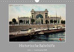 Historische Bahnhöfe (Wandkalender 2019 DIN A4 quer)