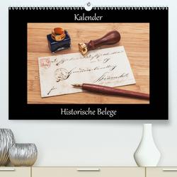Historische Belege (Premium, hochwertiger DIN A2 Wandkalender 2021, Kunstdruck in Hochglanz) von Kirsch,  Gunter