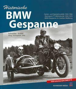 Historische BMW-Gespanne von Ihling,  Horst, Knittel,  Stefan, Schneider,  Hans J., Wild,  Josef