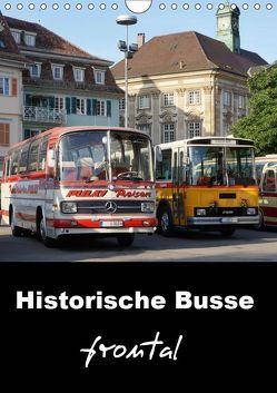 Historische Busse frontal (Wandkalender 2019 DIN A4 hoch)