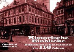 Historische Einblicke Hildesheimer Schaufenster vor 116 Jahren (Tischaufsteller DIN A5 quer) von Niemsch,  Gerhard
