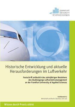 Historische Entwicklungen und aktuelle Herausforderungen im Luftverkehr von Harsche,  Martin, Zimmer,  Kirstin