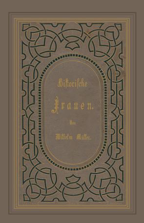Historische Frauen von Mueller,  Wilhelm