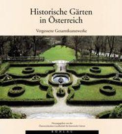 Historische Gärten in Österreich von Cremer,  Matthias, Hajós,  Géza
