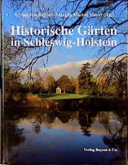 Historische Gärten in Schleswig-Holstein von Buttlar,  Adrian von, Meyer,  Marion M