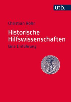 Historische Hilfswissenschaften von Rohr,  Christian