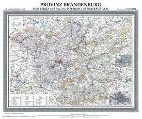 Historische Karte: Provinz BRANDENBURG im Deutschen Reich – um 1900 [gerollt] von Handtke,  Friedrich, Rockstuhl,  Harald