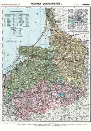 Historische Karte: Provinz OSTPREUSSEN im Deutschen Reich – um 1910 [gerollt] von Handtke,  Friedrich, Rockstuhl,  Harald