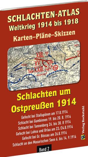 Historische Karten: SCHLACHTEN UM OSTPREUSSEN 1914 von Rockstuhl,  Harald