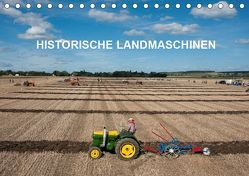 Historische Landmaschinen (Tischkalender 2019 DIN A5 quer) von Planche,  Thierry