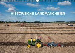 Historische Landmaschinen (Wandkalender 2019 DIN A3 quer) von Planche,  Thierry
