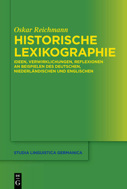 Historische Lexikographie von Reichmann,  Oskar