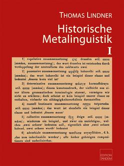 Historische Metalinguistik I von Lindner,  Thomas