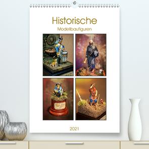 Historische Modellbaufiguren 2021 (Premium, hochwertiger DIN A2 Wandkalender 2021, Kunstdruck in Hochglanz) von Hebgen,  Peter