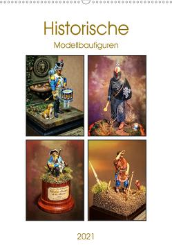 Historische Modellbaufiguren 2021 (Wandkalender 2021 DIN A2 hoch) von Hebgen,  Peter