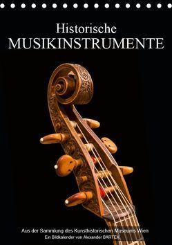 Historische Musikinstrumente (Tischkalender 2019 DIN A5 hoch) von Bartek,  Alexander