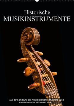 Historische Musikinstrumente (Wandkalender 2019 DIN A2 hoch) von Bartek,  Alexander