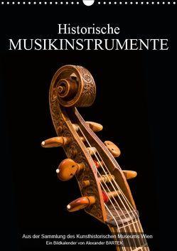 Historische Musikinstrumente (Wandkalender 2019 DIN A3 hoch) von Bartek,  Alexander