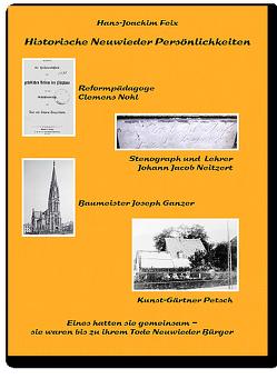Historische Neuwieder Persönlichkeiten von Feix,  Hans-Joachim