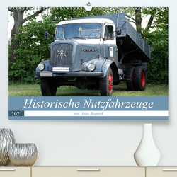 Historische Nutzfahrzeuge (Premium, hochwertiger DIN A2 Wandkalender 2021, Kunstdruck in Hochglanz) von Bagunk,  Anja