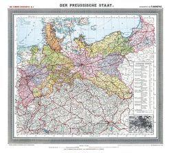 Historische Preussenkarte / DER PREUSSISCHE STAAT – 1905 [gerollt] von Handtke,  Friedrich, Rockstuhl,  Harald