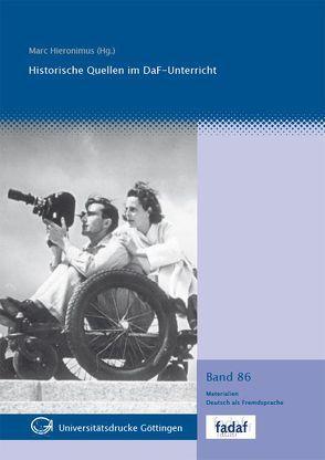 Historische Quellen im DaF-Unterricht von Hieronimus,  Marc