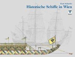 Historische Schiffe in Wien von Schaefer,  Kurt
