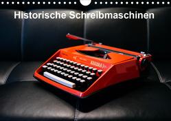 Historische Schreibmaschinen (Wandkalender 2020 DIN A4 quer) von by Atlantismedia,  (c)2019