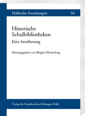 Historische Schulbibliotheken von Klosterberg,  Brigitte