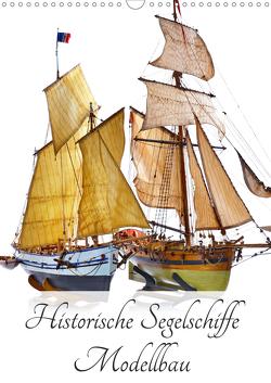 Historische Segelschiffe – Modellbau (Wandkalender 2021 DIN A3 hoch) von Hergenhan,  Georg