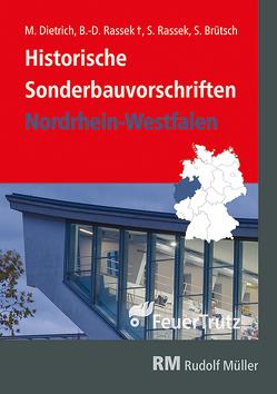 Historische Sonderbauvorschriften – Nordrhein-Westfalen von Brütsch,  Siegfried, Dietrich,  Matthias, Rassek,  Bernd-Dietrich, Rassek,  Stefan