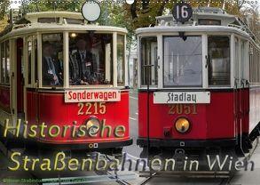 Historische Straßenbahnen in WienAT-Version (Wandkalender 2018 DIN A2 quer) von Werner,  Boris