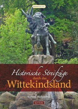 Historische Streifzüge durch das Wittekindsland von Hellenthal,  Verena