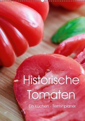 Historische Tomaten – Ein Küchen Terminplaner (Wandkalender 2018 DIN A2 hoch) von Meyer,  Dieter