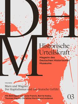 Historische Urteilskraft 03 von Gross,  Raphael, Stiftung Deutsches Historisches Museum
