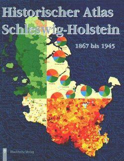 Historischer Atlas Schleswig-Holstein 1867-1945, Band 2 von Dege,  Eckart, Lange,  Ulrich, Momsen,  Ingwer E
