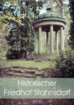 Historischer Friedhof Stahnsdorf (Wandkalender 2018 DIN A2 hoch) von Rasche,  Marlen