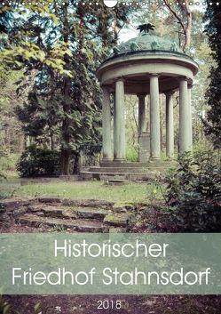 Historischer Friedhof Stahnsdorf (Wandkalender 2018 DIN A3 hoch) von Rasche,  Marlen