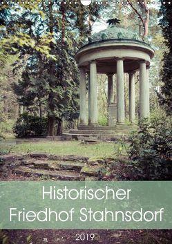 Historischer Friedhof Stahnsdorf (Wandkalender 2019 DIN A3 hoch) von Rasche,  Marlen