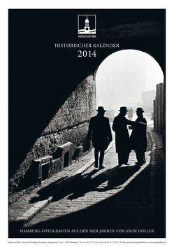 historischer Kalender 2014 von Holler,  John, Schmidt-Wiethoff,  Andreas