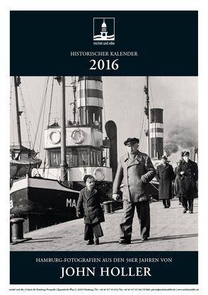 historischer Kalender 2016 von Holler,  John, Schmidt-Wiethoff,  Andreas