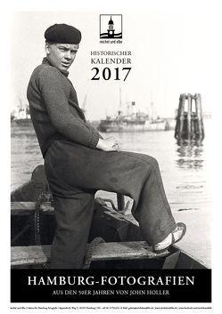 historischer Kalender 2017 von Holler,  John, Schmidt-Wiethoff,  Andreas