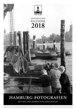 historischer Kalender 2018 von Holler,  John, Schmidt-Wiethoff,  Andreas