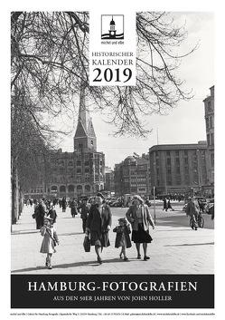 historischer Kalender 2019 von Holler,  John, Schmidt-Wiethoff,  Andreas