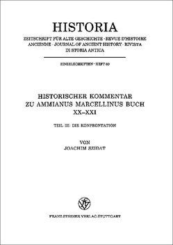 Historischer Kommentar zu Ammianus Marcellinus. Buch XX-XXI. / Die Konfrontation von Szidat,  Joachim