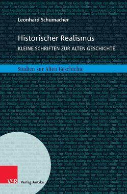 Historischer Realismus von Bernstein,  Frank, Schumacher,  Leonhard