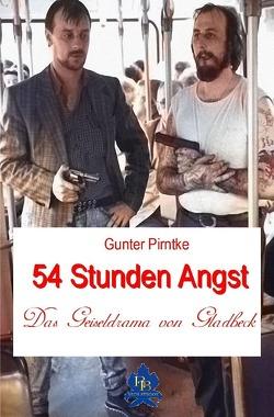 Historisches / 54 Stunden Angst von Pirntke,  Gunter