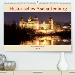 Historisches Aschaffenburg – Die Perle Unterfrankens (Premium, hochwertiger DIN A2 Wandkalender 2020, Kunstdruck in Hochglanz) von Robert,  Boris