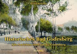 Historisches Bad Godesberg von Birkholz,  Bernd